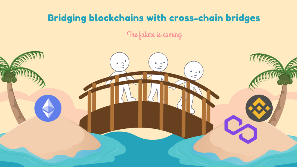Bridging blockchains with cross-chain bridging featured image