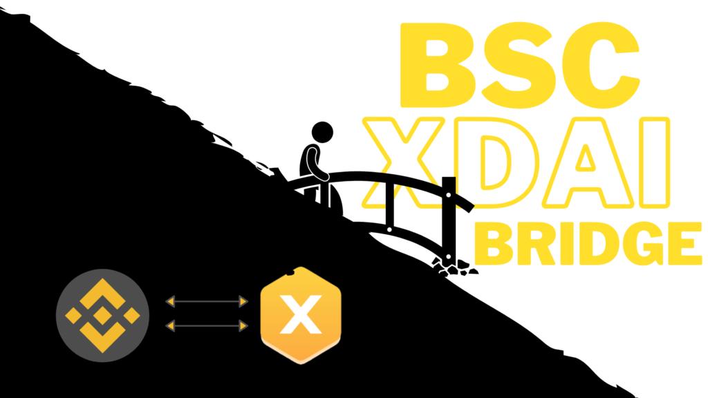 Binance smart chain to xDai bridge