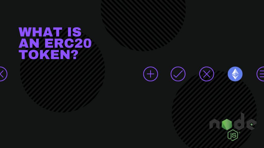 What is an ERC20 token?